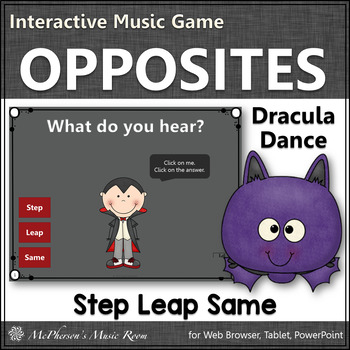 Step, Leap Same Interactive Music Game  (Dracula)