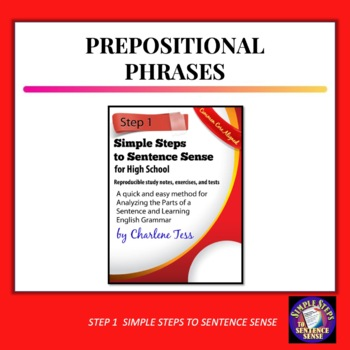 Step One Prepositional Phrases Simple Steps to Sentence Sense