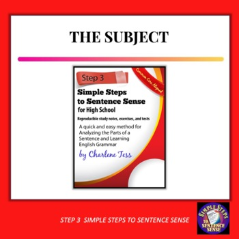 Step Three Simple Steps to Sentence Sense Finding the Subject