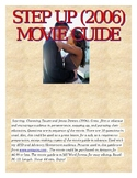 Step Up (2006) Film guide and assessment questions.