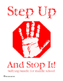 Step Up and Stop It! Bullying Awareness Bundle
