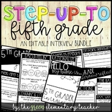 Step Up to Fifth Grade Editable Interview Pack