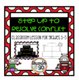 Conflict Resolution Small Group or Classroom Lesson for 3r