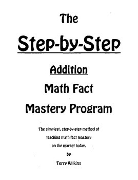 The Step-by-Step Addition Math Fact Mastery Program