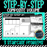 Step by Step Composite Volume Activity; Geometry, Rectangular Prisms
