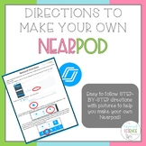 Step-by-Step Directions (w/ Image to create Nearpods for D