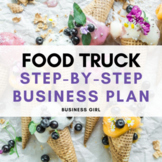 Food Truck Step-by-Step Business Plan Project