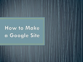 Step by Step Google Site (website) Instruction for Teachers and Students