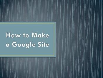 Step by Step Google Site (website) Instruction for Teacher