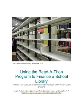 """Step by Step Guide:  Using the """"Read-A-Thon Program"""" to Finance a School Library"""