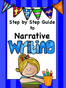 Step by Step Guide to Narrative Writing