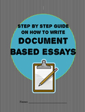 Step by Step Guide to Writing DBQ Essays- DBQ Writing Guide