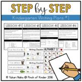 Step by Step: Kindergarten Writing Plans #1