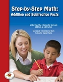 Step-by-Step Math: Addition and Subtraction Facts Part 7