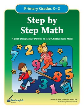 Step by Step Math (Grades K-2) by Teaching Ink
