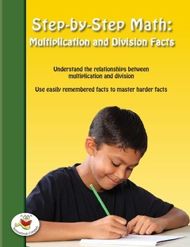 Step-by-Step Math: Multiplication and Division Facts
