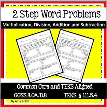 Two Step Word Problems - Step by Step  - CCSS 3.OA.D.8