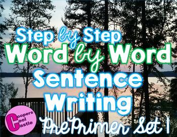 Step by Step Word by Word Sentence Building Pre Primer Set 1