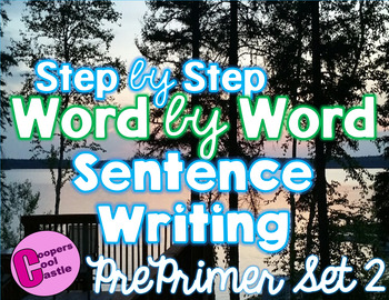 Step by Step Word by Word Sentence Building Pre Primer Set 2