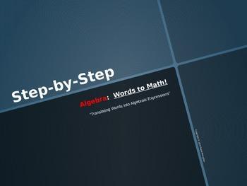 Step-by-Step: Words to Algebra