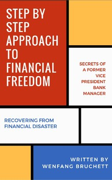 Step by Step to Approach to Financial Freedom