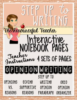 Step up to Writing Interactive Notebook Pages - Opinion / Persuasive