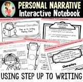 Step up to Writing Interactive Notebook - Personal Narrative