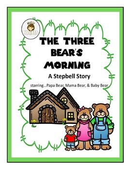 Stepbell Story: The Three Bears' Morning