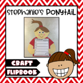 Stephanie's Ponytail {Robert Munsch} Summarizing Craft & S