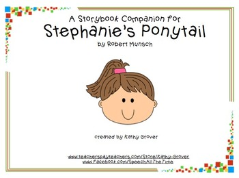 Stephanie's Ponytail:  A Storybook Companion