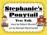 Stephanie's Ponytail Text Talk Supplemental Materials