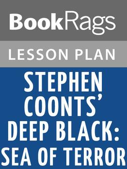 Stephen Coonts' Deep Black Lesson Plans