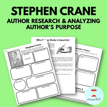 Stephen Crane - Author Study Worksheet, Author's Purpose, Author Research