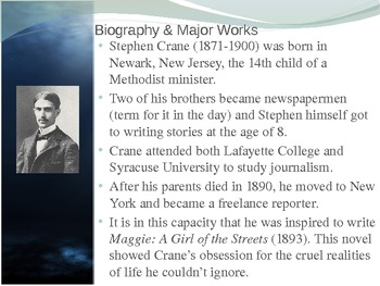 Stephen Crane and Naturalism Presentation - Biography, Works, Style & Philosophy