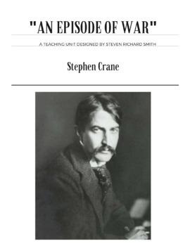 """STEPHEN CRANE'S """"AN EPISODE OF WAR"""" (short story unit)"""