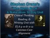 Stephen Crane's The Open Boat & Naturalism Unit (10 Days)+ Common Core (40 DOCS)