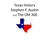 Stephen F. Austin and The Old 300