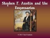 Stephen F Austin & the Empresarios Power Point Presentation