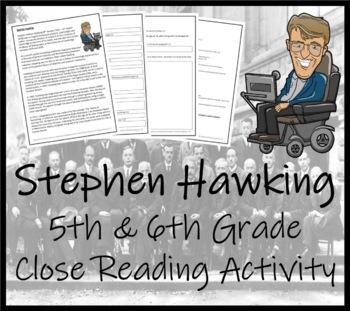 Stephen Hawking - 5th Grade & 6th Grade Close Reading Activity