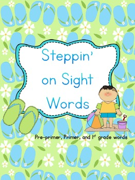 Steppin on Sight Words