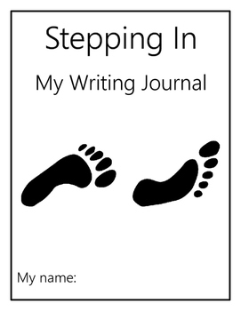 Stepping In: A K-1 Writing Journal