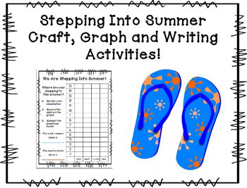 Stepping Into Summer Craft, Graph and Writing Activities!