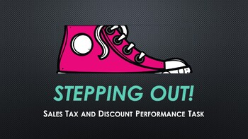 Stepping Out, 6th and 7th Grade Performance Task for Discount and Sales Tax