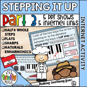 Stepping it Up Part 3 (Flats, Sharps, Naturals, Enharmonics)