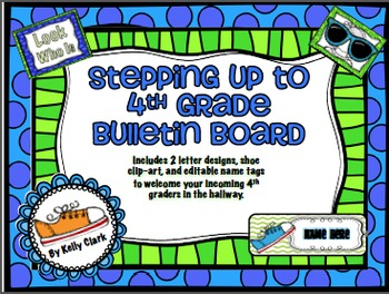 Stepping up to 4th grade Bulletin Board and Name Tags