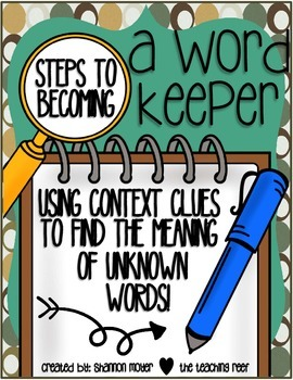 Steps To Becoming A Word Keeper {Context Clue Resources}