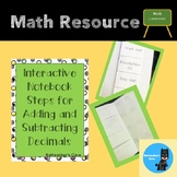 Interactive Notebook Steps for Adding and Subtracting Decimals