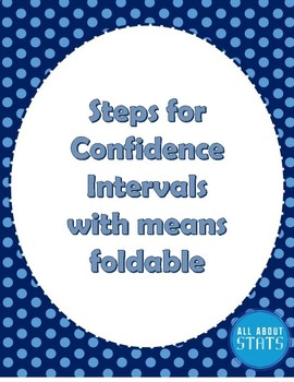Steps for Confidence Intervals with Means Foldable