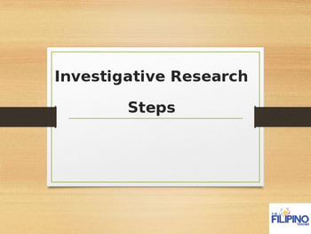 Steps in Investigative Research