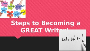 Steps to Becoming a Great Writer PPT